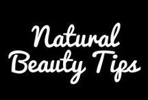 Natural Beauty Tips / All natural beauty tips and tricks.