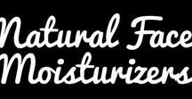 Natural Face Moisturizers / Natural face moisturizers also called natural face cream, natural face lotion, natural face serums, or natural face oils.