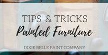 Tips and Tricks | Dixie Belle Paint / Various tips and tricks for chalk-type paint and different home projects. Learn how to chalk paint furniture