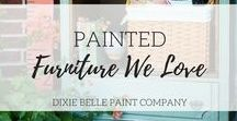 Painted Furniture We Love | Dixie Belle Paint / Chalk-type painted Furniture Ideas. Beautiful chalk painted furniture. Chalk Painted Furniture I love. Chalk painted furniture ideas.