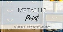 Metallic Paint | Dixie Belle Paint / Dixie Belle Paint Company's Chalk Metallic Paints! Comes in colors; gold silver and copper.  Follow us for inspiration! Dixie Belle Paint comes in 8 oz, 16 oz and 32 oz sizes, amazing quality, durable and like all our colors... NO waxing required.