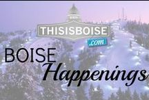 Boise Happenings! / Specials, events and happening in Boise!