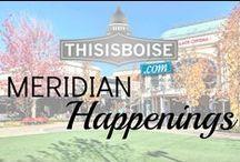 Meridian Happenings! / Bored in Meridian? Don't blame us!