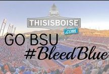 Go BSU! #BleedBlue / All things Bronco Nation!