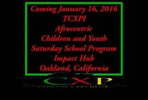 TCXPI 2016 FUNDRAISER / TCXPI Afrocentric Children and Youth Saturday School Program is an educational programs geared toward povided a non-traditional curriculum on African/Black contribution to World and Human civilization. Your donations will go toward fees and supplies related a successful program.