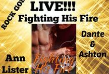 Fighting His Fire / It's Dante and Ashton's Inferno!!!!!!!!!!!!!!! It's coming out soon on the 28 of August!!
