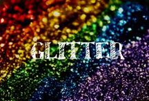 Moore: Glitter / Add a little sparkle to your life!