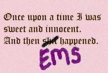 EMS: it's a way of life / by Emily Cissel