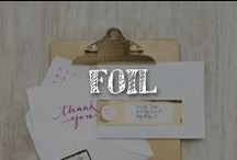 Moore: Foil / We've been foiled again! And again, and again -- thanks to shiny and new metallic foil accents showing up on everything from stationery and scrapbook paper to manicures and mason jars. This trend is simply brilliant! / by A.C. Moore Arts & Crafts