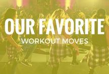 || Our favorite workout moves ||