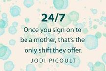Words of Wisdom / Words of wisdom about pregnancy and parenthood that inspire us.
