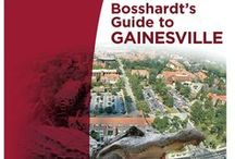 Gainesville, Florida / What makes Gainesville special and things you don't want to miss when you are visiting, attending school, or living here.