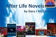 Life after Life Novel by Gary J. McCleary / Have you ever imagined what happens to us after death?  Did you know that there are around twenty-two separate areas which provide direct FACTUAL EVIDENCE that life continues on after death! A retired lawyer of NSW Supreme Court has collected the evidence together in a book format, AFTER LIFE NOVEL. If you want to know about this factual evidence then here you can find it with more other interesting facts.