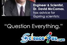 Science Quotes / Great quotes said by scientist, about scientist or about science that you can use to inspire your students or as discussion starters. / by Science4Us