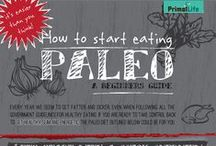 Everything Paleo : Infographic Awesomeness / If you haven't done Paleo yourself- you've no doubt heard about it! Here are some guides, ideas and rules around the diet for weight loss and a healthy lifestyle.