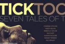 TICK TOCK: Seven Tales of Time / A sci-fi and fantasy anthology from Wicked Ink Books.