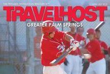 TRAVELHOST of Palm Springs / #1 Travel & Destination Magazine for Palm Springs California / by TravelHost
