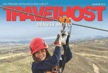 TRAVELHOST of Denver / #1 Travel & Destination Magazine for Denver Colorado / by TravelHost