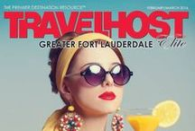 TRAVELHOST of Fort Lauderdale / #1 Travel & Destination Magazine for Fort Lauderdale Florida / by TravelHost