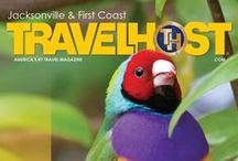 TRAVELHOST of Jacksonville / #1 Travel & Destination Magazine for Jacksonville Florida / by TravelHost