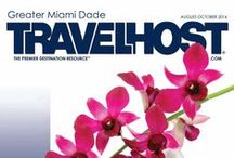 TRAVELHOST of Miami / #1 Travel & Destination Magazine for Miami Florida / by TravelHost