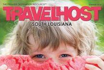 TRAVELHOST of South Louisiana / #1 Travel & Destination Magazine for South Louisiana / by TravelHost
