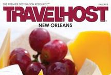 TRAVELHOST of New Orleans / #1 Travel & Destination Magazine for New Orleans Louisiana / by TravelHost