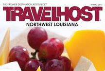 TRAVELHOST of Northwest Louisiana / #1 Travel & Destination Magazine for Northwest Louisiana / by TravelHost