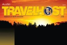 TRAVELHOST of Austin / #1 Travel & Destination Magazine for Austin Texas / by TravelHost