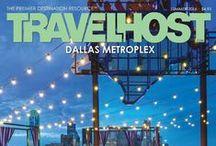 TRAVELHOST of DFW / #1 Travel & Destination Magazine for Dallas Texas / by TravelHost