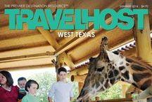 TRAVELHOST of West Texas / #1 Travel & Destination Magazine for West Texas / by TravelHost