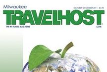 TRAVELHOST of Milwaukee / #1 Travel & Destination Magazine for Milwaukee Wisconsin / by TravelHost