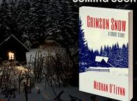 Crimson Snow / http://meghanoflynn.com/book/crimson-snow/