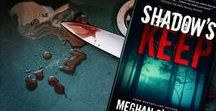 Shadow's Keep: A Novel / Do you want a psychological thriller that will leave you breathless? Get Shadow's Keep here: http://meghanoflynn.com/book/the-shadows-keep/  #bestsellingauthors, #crimethrillers, #psychologicalsuspense