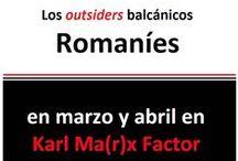 """Romaníes --> los """"outsiders"""" balcánicos / ¿Quiénes son los outsiders balcánicos?"""