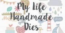 My Life Handmade Dies
