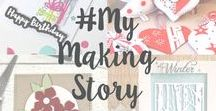 #mymakingstory - Your Sizzix Makes