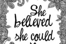 Go Girl Quotes / Our favourite quotes, sayings and musings! <3 / by My Ultimate Hens