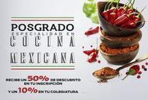 POSGRADO ESPECIALIDAD EN COCINA MEXICANA / Distínguete de los demás y sigue preparándote. Estudiando uno de nuestros POSGRADOS especializado en nuestra gastronomía.