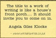 Creative Writers Quotes / Writers talking about the craft of writing