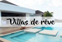 Villas de rêve