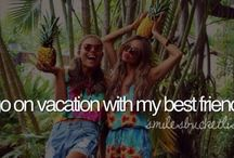 Bucket list / Things I Have to do!