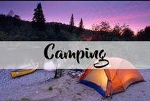 Camping / Inspirez vous pour votre prochaine aventure de Camping!