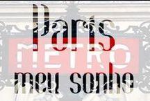 Paris, meu sonho / relativo a cidade das luzes