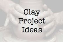 Clay Project Ideas