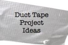 Duct Tape Ideas