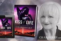 The Kiss of Life by Char Sharp / A Soul Mate Rescued Novel, Book 1  <>     Are You Ready To Get Rescued?      <> Ideas and inspirations
