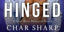 HINGED by Char Sharp / A Soul Mate Rescued Novel - Book 2 -  Ideas & Inspiration -  Cooper's Book