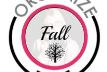Organize Fall Time! / Ideas and recipes to make your Fall fun from Life's Organization Expert.