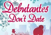 Debutantes Don't Date / Images that inspired the book